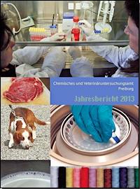 JB 2013 CVUA Freiburg